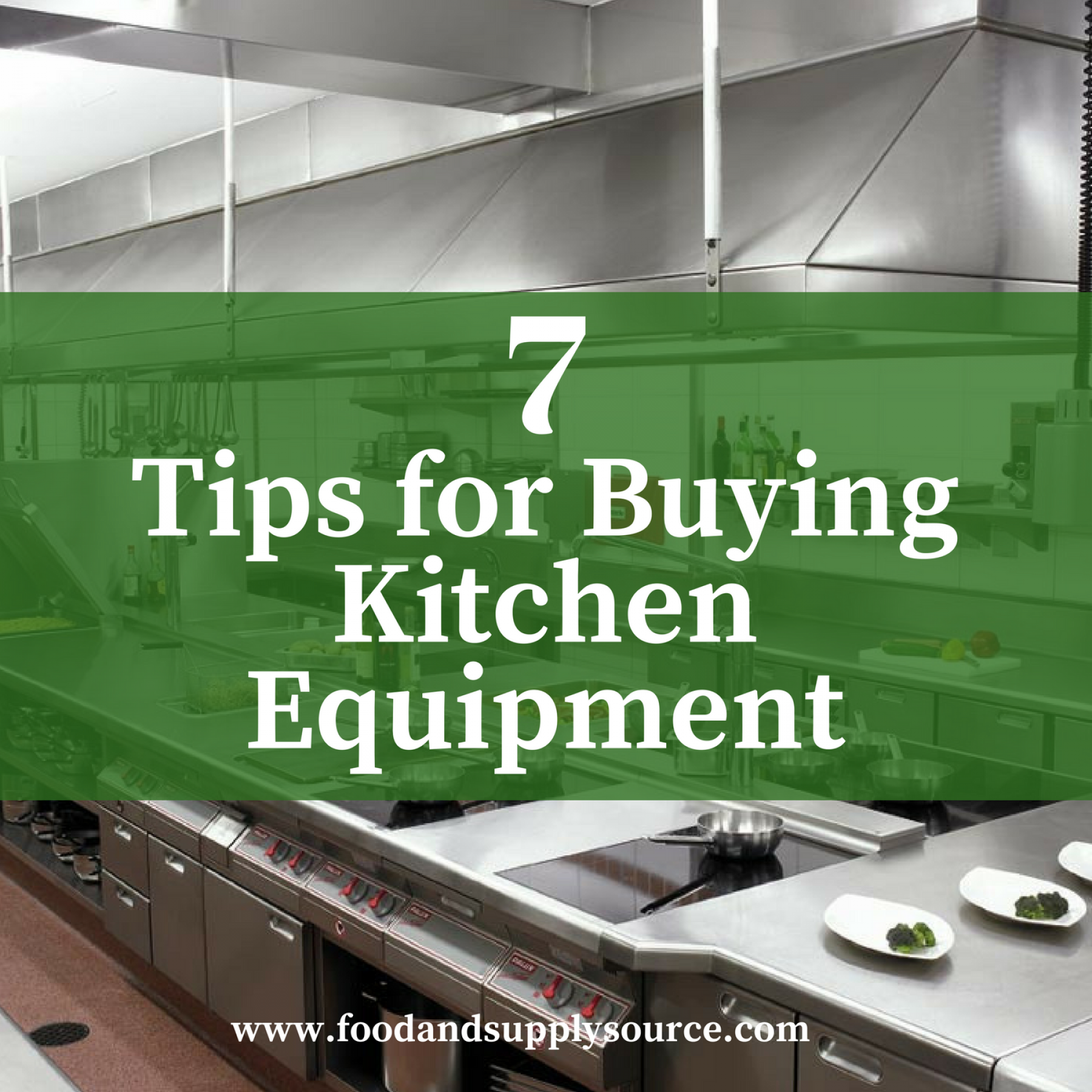 7 Tips for Buying Kitchen Equipment